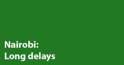 Nairobi: long delays