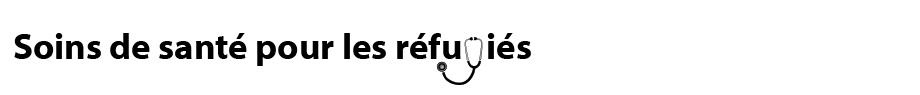 Santé pour les réfugiés
